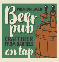 banner for beer on tap with a wooden barrel vector image