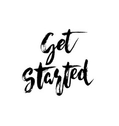 Get started - hand drawn lettering design vector