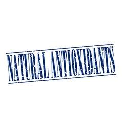 Natural antioxidants blue grunge vintage stamp vector