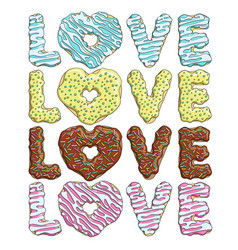 set of colorful tasty inscriptions love from donut vector image