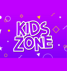 kids zone game banner design background vector image