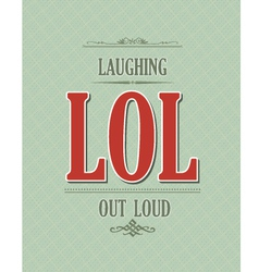 Laughing out loud vector image