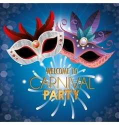 Poster welcome carnival party masks fireworks vector