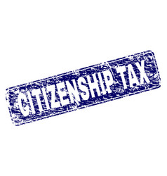 Scratched citizenship tax framed rounded rectangle vector