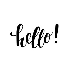 hello hand drawn calligraphy and brush pen vector image vector image