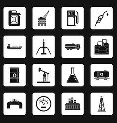 Oil industry items icons set squares vector