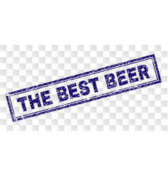 Grunge the best beer rectangle stamp vector