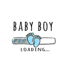 progress bar with inscription - baby boy loading vector image