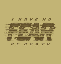 quotes fear typography design vector image
