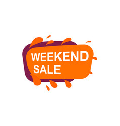 weekend sale speech bubble for retail promotion vector image
