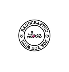 Hand-made for you with love retro badge vector image