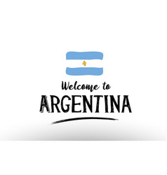Welcome to argentina country flag logo card vector