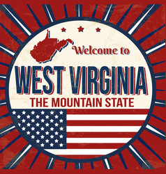 welcome to west virginia vintage grunge poster vector image