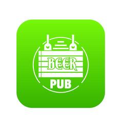 wood board beer pub icon green vector image