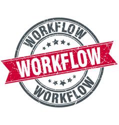Workflow round grunge ribbon stamp vector
