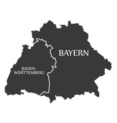 baden wuerttemberg - bavaria federal states map vector image