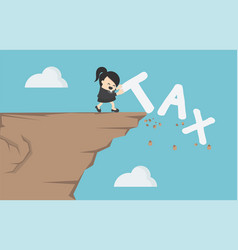 businesswomen is pushing tax message to fall vector image