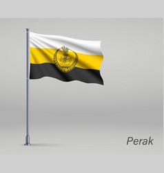 Waving flag perak - state malaysia vector