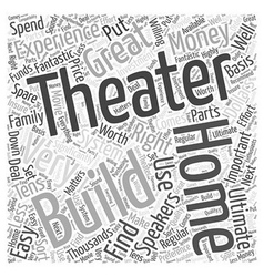Building a Great Home Theater Word Cloud Concept vector