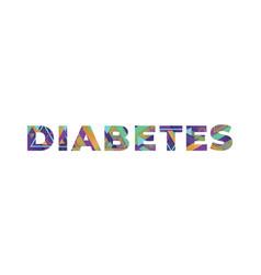 Diabetes concept retro colorful word art vector