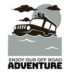 Enjoy our off road adventure badge or emblem vector