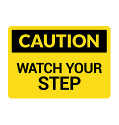 Watch your step caution sign fall slip safety vector