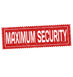 maximum security sign or stamp vector image