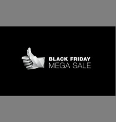Black friday mega sale banner with low poly thumb vector