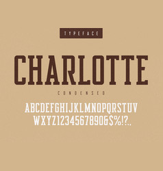charlotte condensed retro typeface vector image