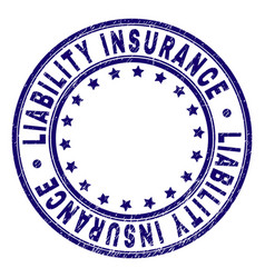 Scratched textured liability insurance round stamp vector