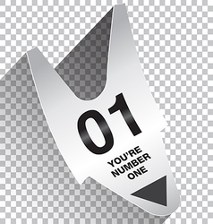 You Are Number One Ticket vector image
