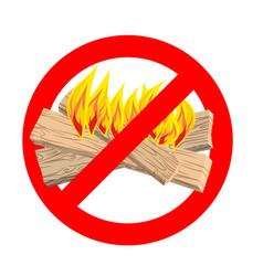 stop bonfire it is forbidden to make fire emblem vector image
