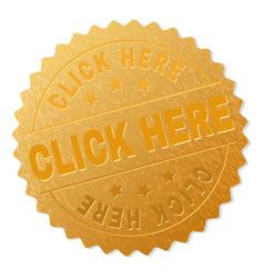Golden click here award stamp vector