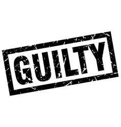 Square grunge black guilty stamp vector