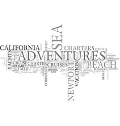 Adventures at sea yachts text word cloud concept vector