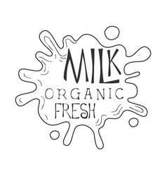 Organic fresh milk product promo sign in sketch vector
