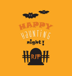 Cute happy haunting night greeting card vector