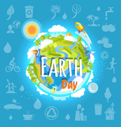 Earth day poster with planet infrastructure vector