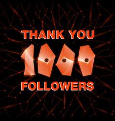 Thank you 1000 followers thanks banner follower vector