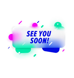 see you soon in design banner template for vector image