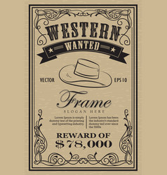 western vintage frame label wanted retro hand vector image