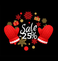 winter sale 25 percent off poster wreath gloves vector image