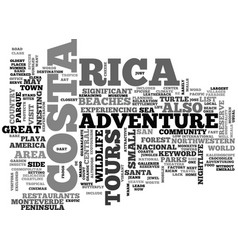 Adventure tours in costa rica text word cloud vector