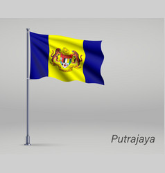 Waving flag putrajaya - state malaysia vector