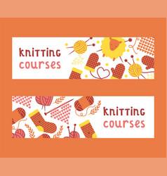 Handknitting courses set banners vector