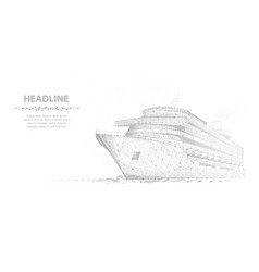 Ship abstract luxury ruise liner ship on vector