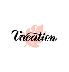Vacation lettering vector