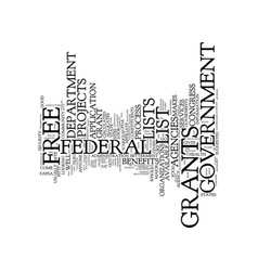 government grants a free list text background vector image