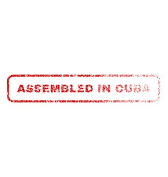 Assembled in cuba rubber stamp vector