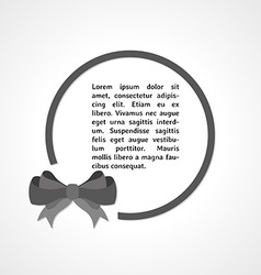 Gray elegant bow and circle vector